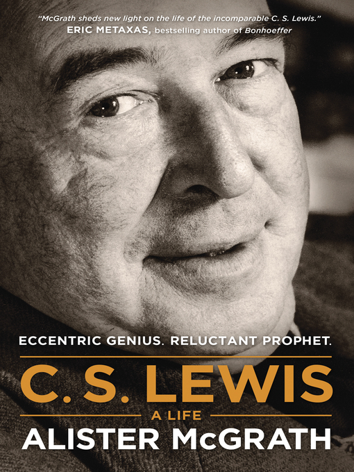 Title details for C. S. Lewis — a Life by Alister McGrath - Available