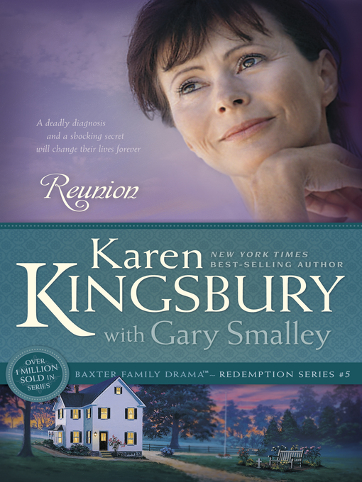 Title details for Reunion by Karen Kingsbury - Available