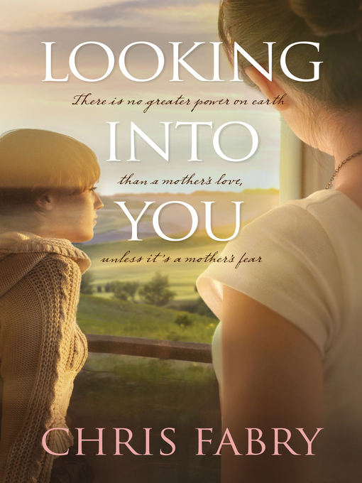 Title details for Looking into You by Chris Fabry - Wait list