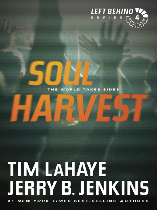 Title details for Soul Harvest by Tim LaHaye - Available