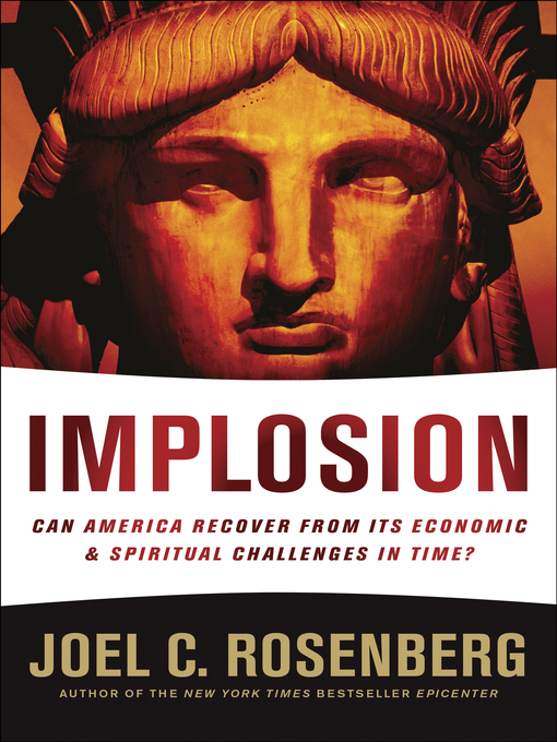 Title details for IMPLOSION by Joel C. Rosenberg - Available