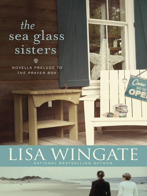 Title details for The Sea Glass Sisters by Lisa Wingate - Available