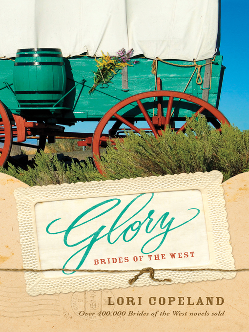 Title details for Glory by Lori Copeland - Available