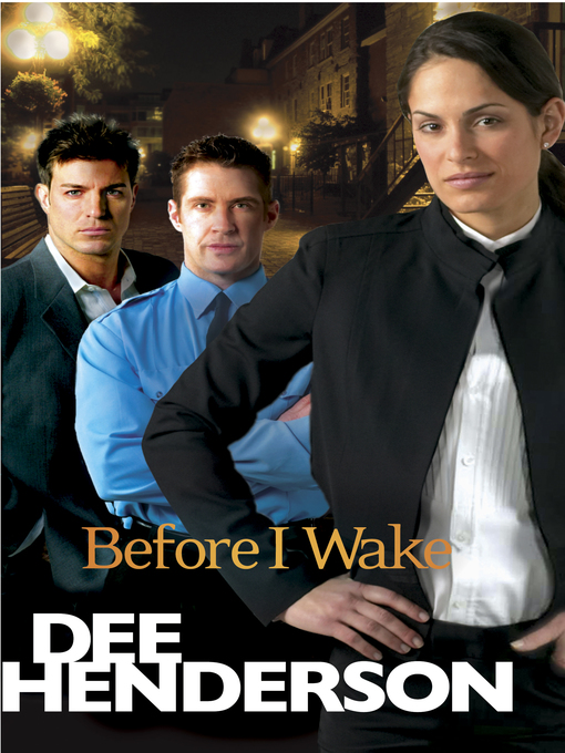 Title details for Before I Wake by Dee Henderson - Available