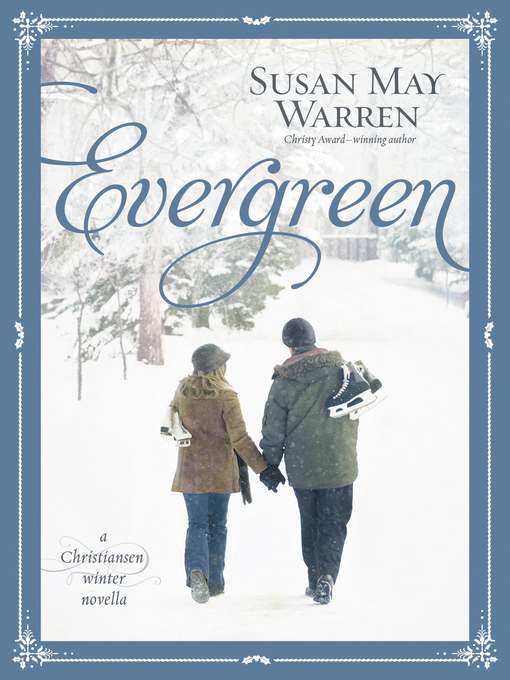 Title details for Evergreen by Susan May Warren - Available