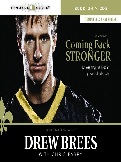 Title details for Coming Back Stronger by Drew Brees - Available