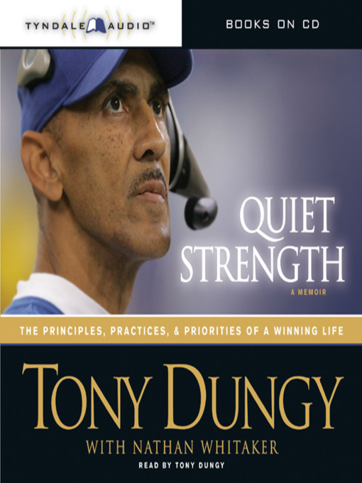 Title details for Quiet Strength by Tony Dungy - Available