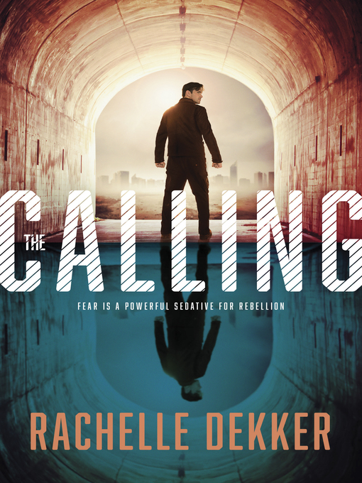 Title details for The Calling by Rachelle Dekker - Available