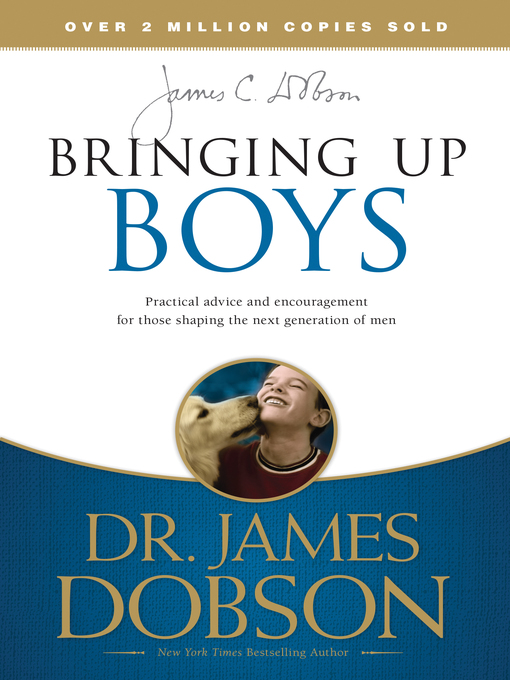 Title details for Bringing Up Boys by James C. Dobson - Available