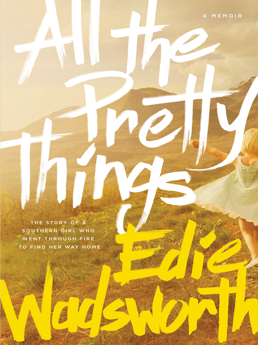 Title details for All the Pretty Things by Edie Wadsworth - Wait list