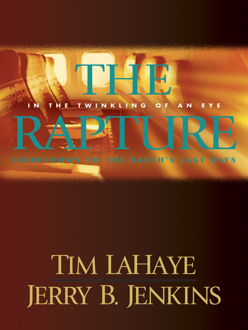 Title details for The Rapture: Evil Advances / Before They Were Left Behind by Tim LaHaye - Available