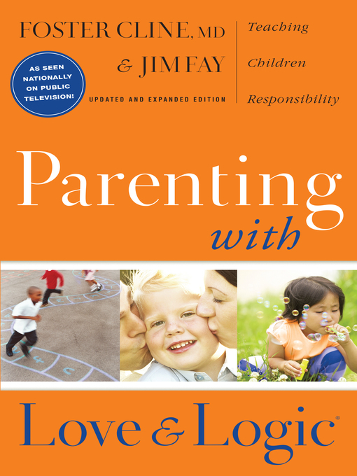 Parenting With Love And Logic New York Public Library Overdrive