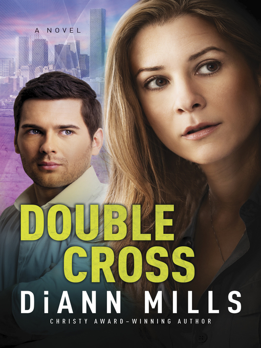 Title details for Double Cross by DiAnn Mills - Wait list