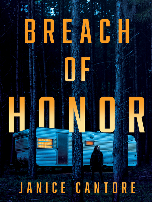 Title details for Breach of Honor by Janice Cantore - Wait list