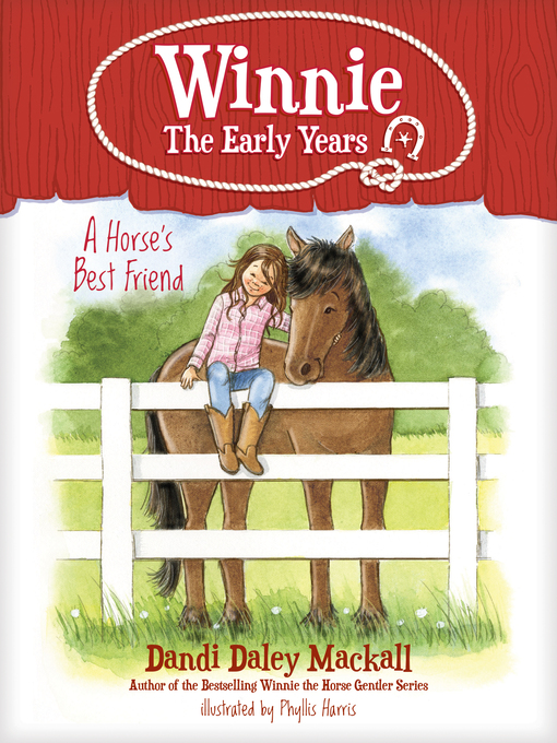 Title details for A Horse's Best Friend by Dandi Daley Mackall - Available