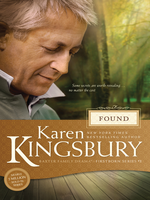 Title details for Found by Karen Kingsbury - Available