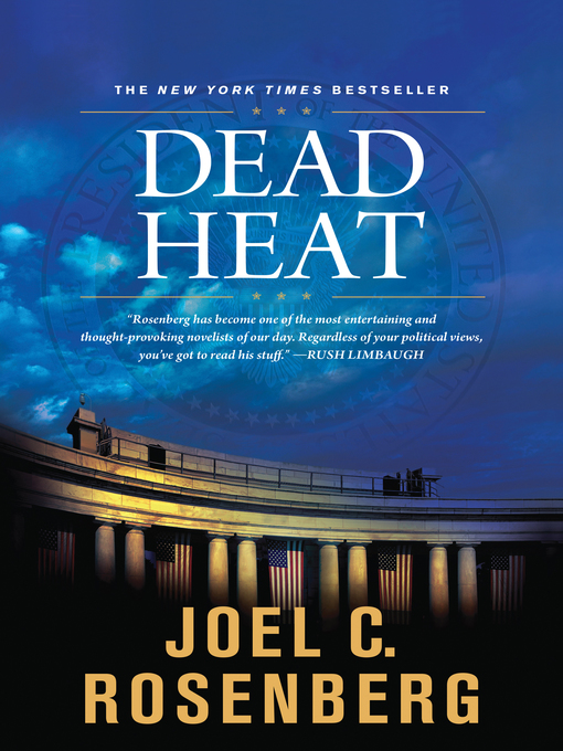 Title details for Dead Heat by Joel C. Rosenberg - Wait list