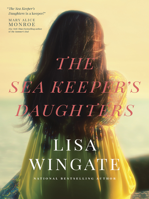 Title details for The Sea Keeper's Daughters by Lisa Wingate - Wait list