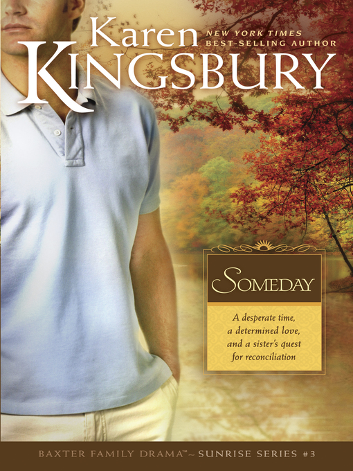 Title details for Someday by Karen Kingsbury - Available