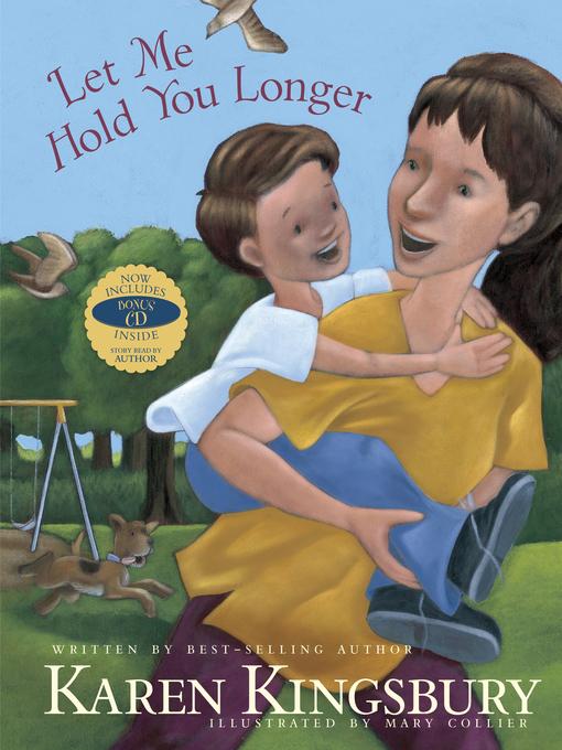 Title details for Let Me Hold You Longer by Karen Kingsbury - Wait list