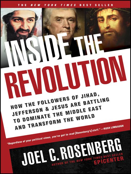 Title details for Inside the Revolution by Joel C. Rosenberg - Available
