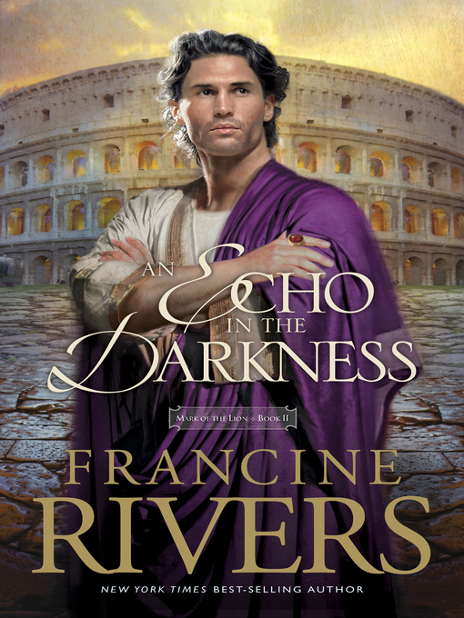 Title details for An Echo in the Darkness by Francine Rivers - Available