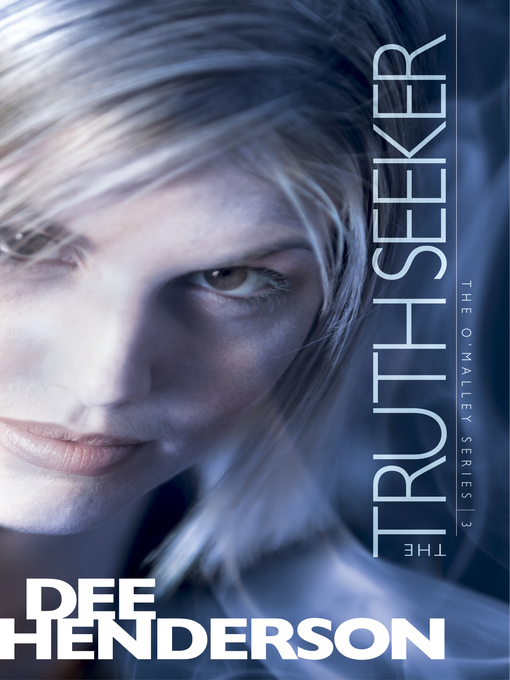 Title details for The Truth Seeker by Dee Henderson - Available