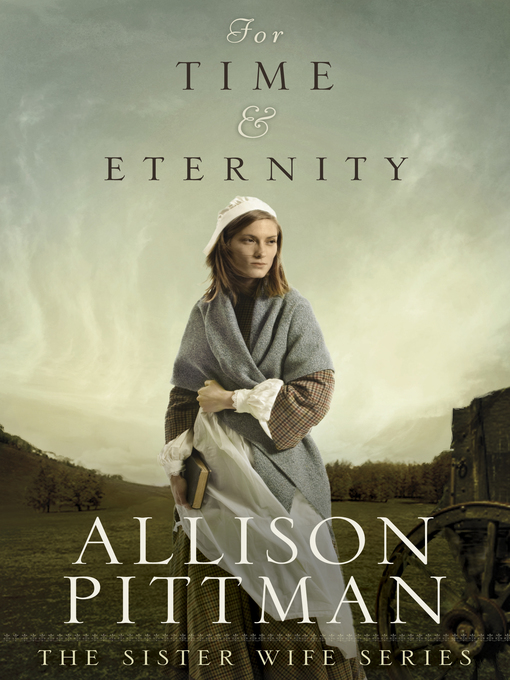 Title details for For Time & Eternity by Allison Pittman - Available