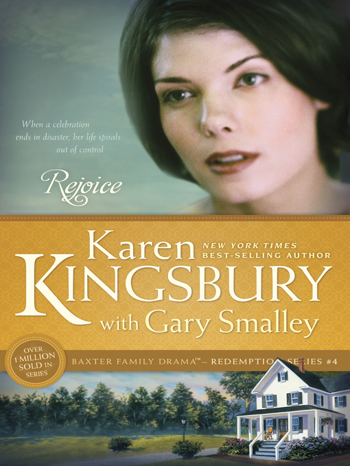 Title details for Rejoice by Karen Kingsbury - Available