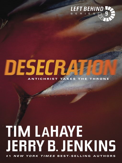 Title details for Desecration by Tim LaHaye - Available