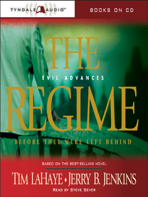 Title details for The Regime by Tim LaHaye - Available