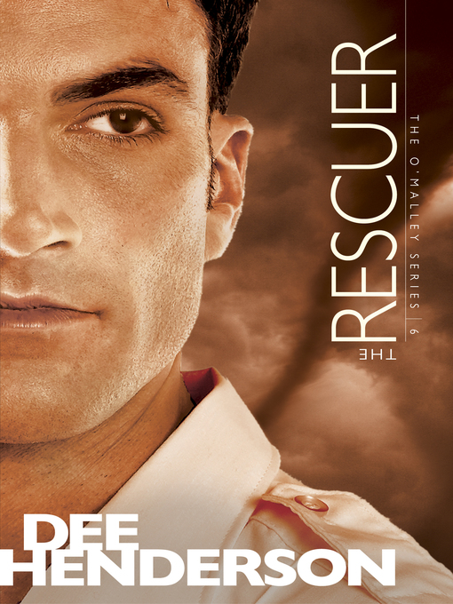 Title details for The Rescuer by Dee Henderson - Available