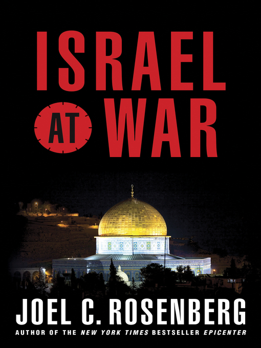 Title details for Israel at War by Joel C. Rosenberg - Available