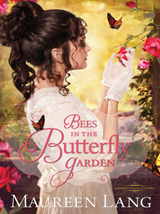 Title details for Bees in the Butterfly Garden by Maureen Lang - Available