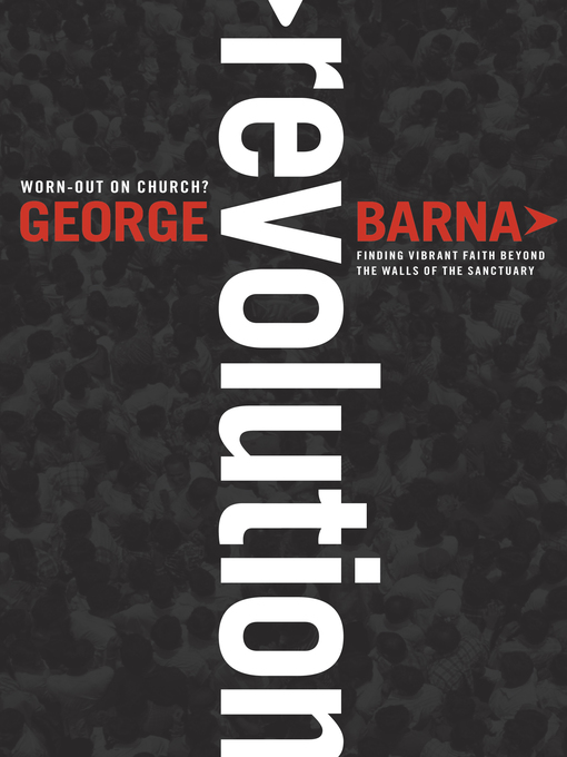 Title details for Revolution by George Barna - Available