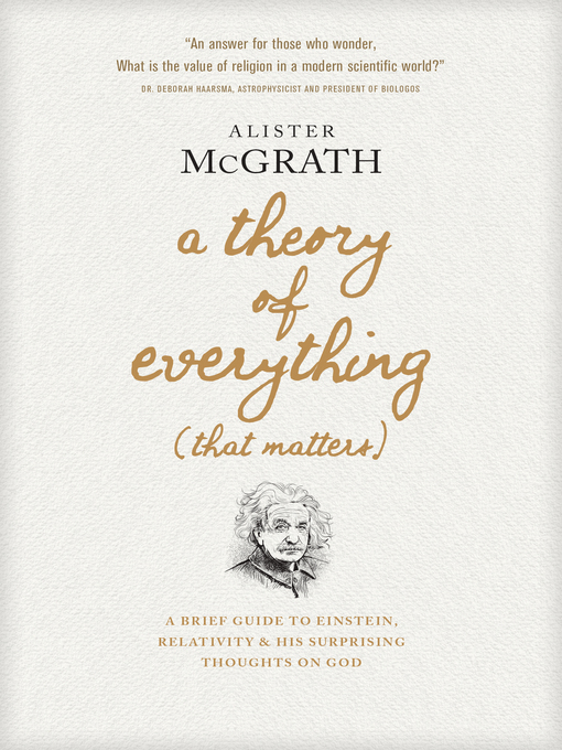 Title details for A Theory of Everything (That Matters) by Alister McGrath - Available