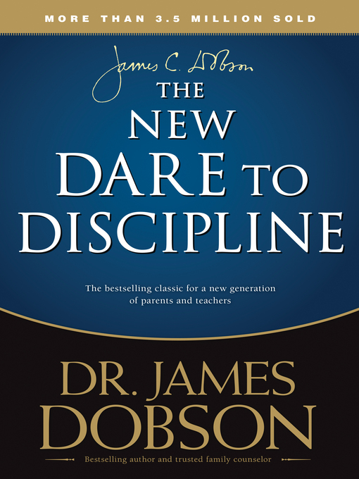 Title details for The New Dare to Discipline by James Dobson - Available
