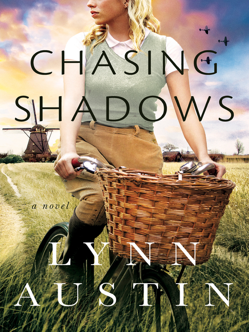 Title details for Chasing Shadows by Lynn Austin - Wait list