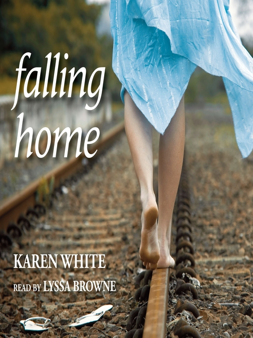 Title details for Falling Home by Karen White - Available