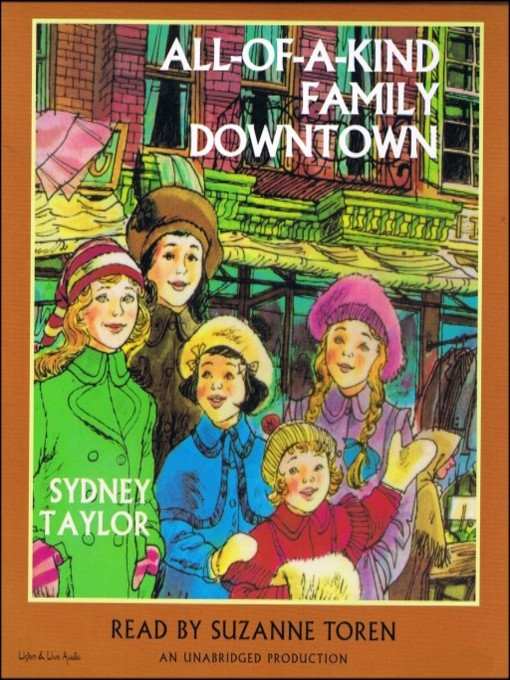 Title details for All-of-a-Kind Family Downtown by Sydney Taylor - Available
