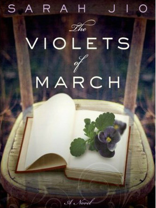 Title details for The Violets of March by Sarah Jio - Available
