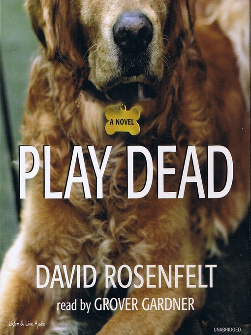 Title details for Play Dead by David Rosenfelt - Wait list