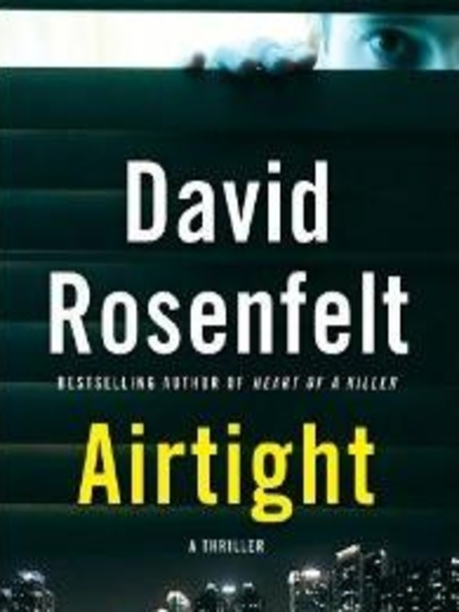 Title details for Airtight by David Rosenfelt - Wait list