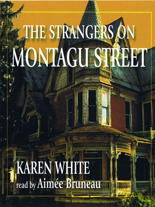 Title details for The Strangers on Montagu Street by Karen White - Available