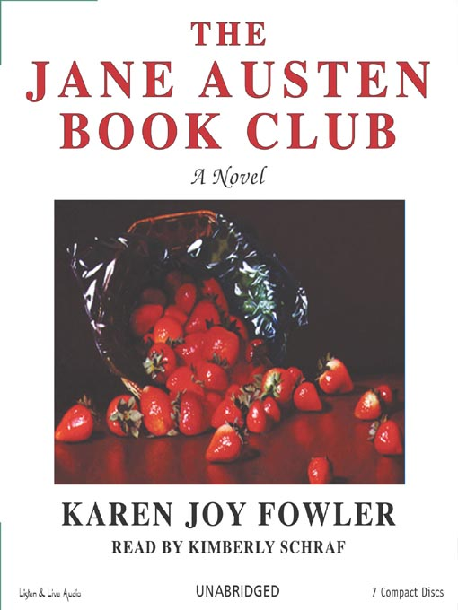 Title details for The Jane Austen Book Club by Karen Joy Fowler - Available