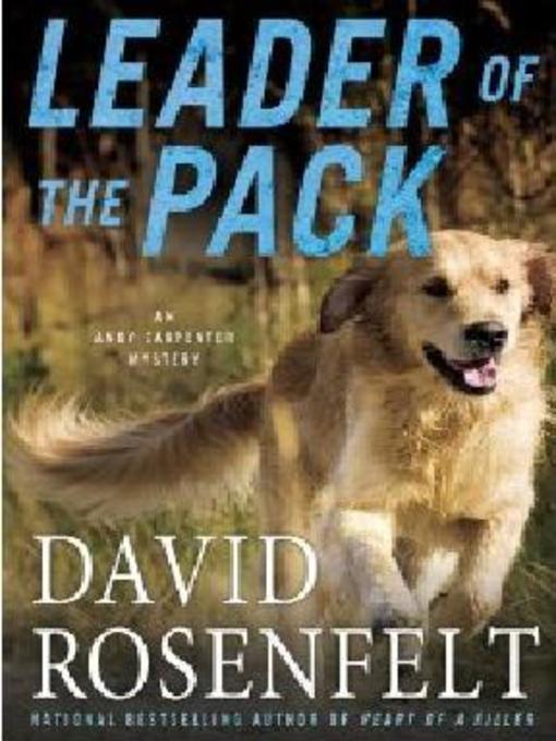 Title details for Leader of the Pack by David Rosenfelt - Available