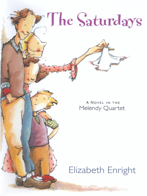 Title details for The Saturdays by Elizabeth Enright - Available