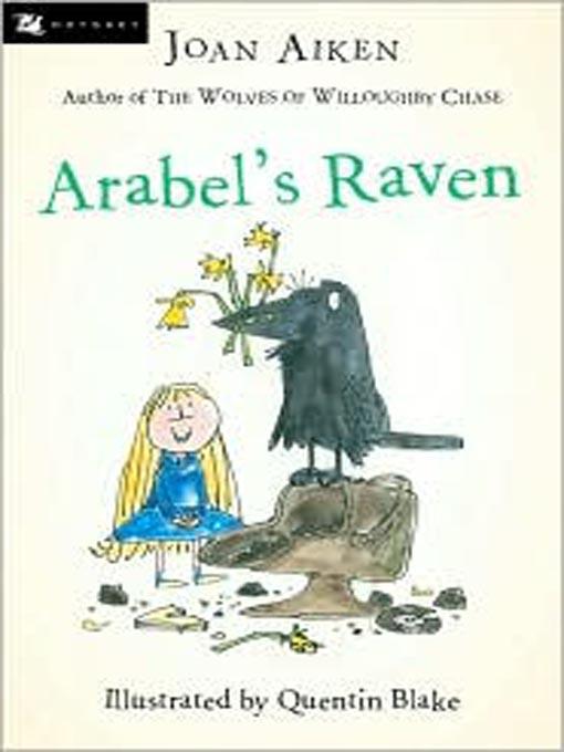 Title details for Arabel's Raven by Joan Aiken - Wait list