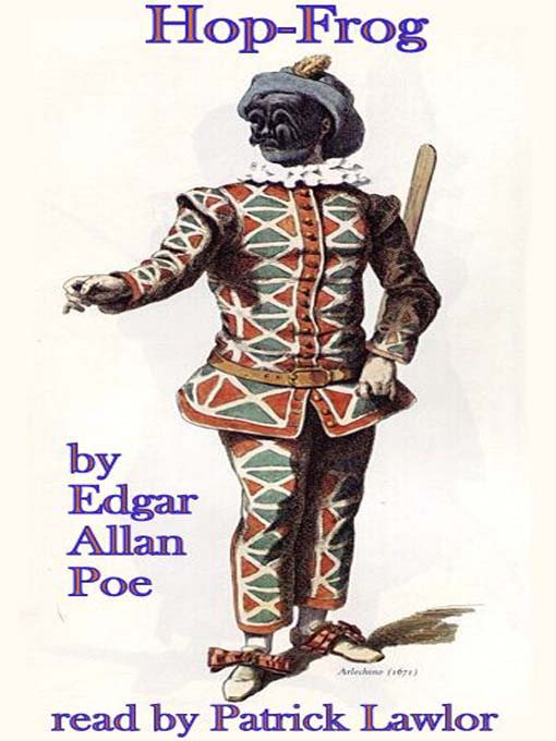 """analysis of hop frog by edgar allen On edgar allan poe, """"hop-frog,"""" and laughter jonathan taylor abstract: in his analysis of poe's humor, trieber implicitly appeals to what noël carroll."""