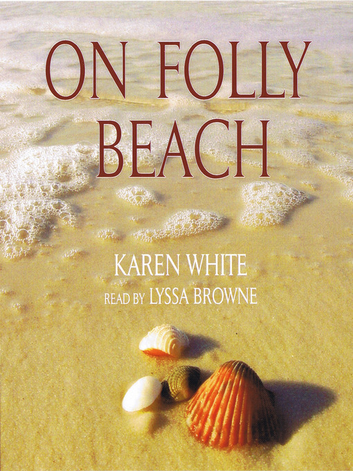Title details for On Folly Beach by Karen White - Available